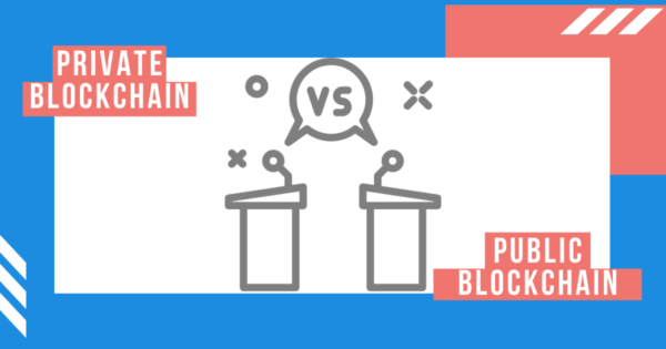 Private vs Public Blockchain: What to choose?