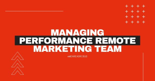 How to Manage Remote Marketing Team?