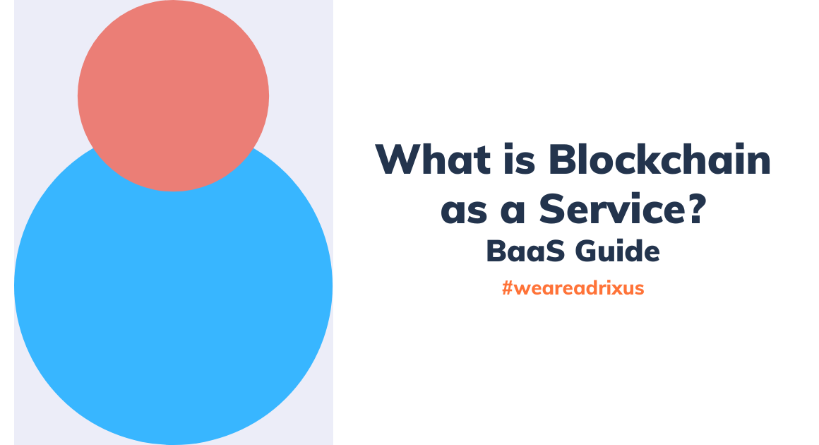 Blockchain as a Servcie