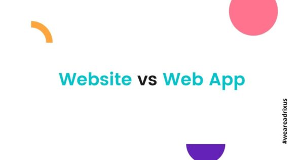 Website vs Web-App: A Complete Guide for Your Online Business