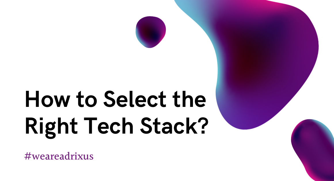 selecting tech stack