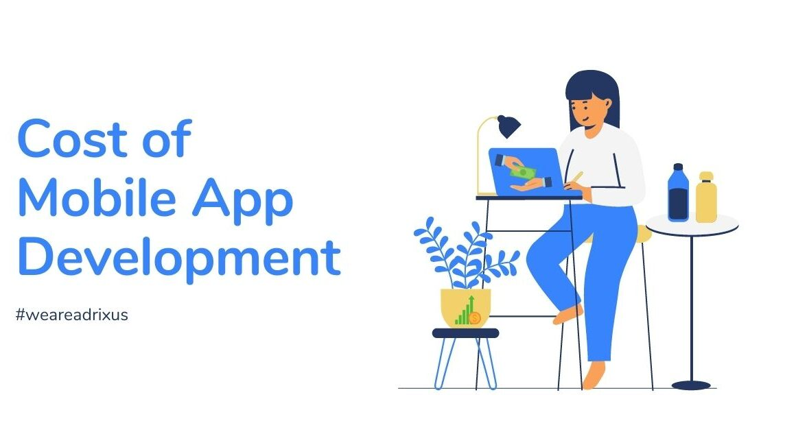 Cost of developing a mobile application